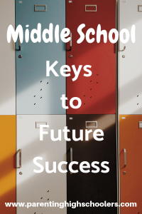 Start early for middle school success!|www.parentinghighschoolers.com