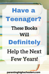 Books for Parenting Teens|www.parentinghighschoolers.com
