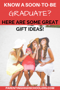 Graduation Gift Guide|www.parentinghighschoolers.com