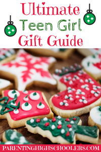 Gift Guide for Teenage Girls|www.parentinghighschoolers.com
