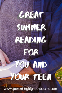Great books for you and your teen!|www.parentinghighschoolers.com