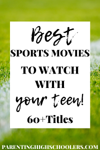 Best sports movies for teens|www.parentinghighschoolers.com