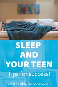 Sleep for teens|www.parentinghighschoolers.com