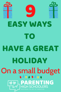 Budgeting for the holidays|www.parentinghighschoolers.com