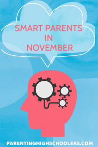 Graphic of gears in a brain with a thought bubble, Smart Parents in November|www.parentinghighschoolers.com