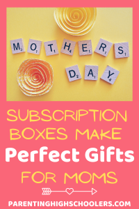 best subscription boxes for mom